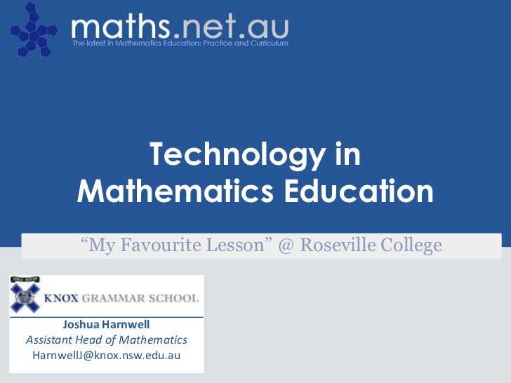 """The Tech Toolbox for Teachers             Technology in         Mathematics Education         """"My Favourite Lesson"""" @ Rose..."""