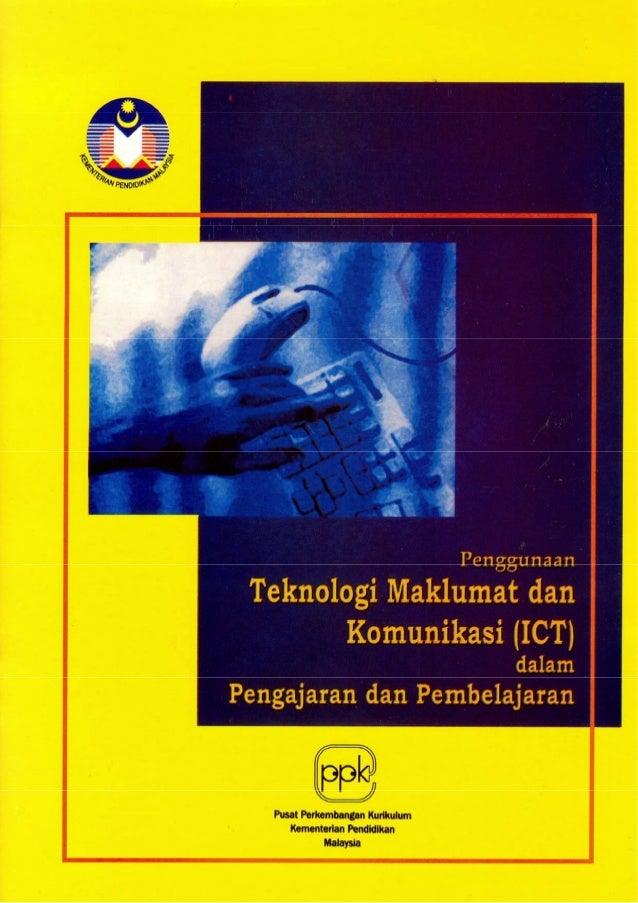 PenggunaanTeknologi Maklumat dan       Komunikasi (ICT)                       dalam  Pengajaran dan Pembelajaran   Unit Ko...