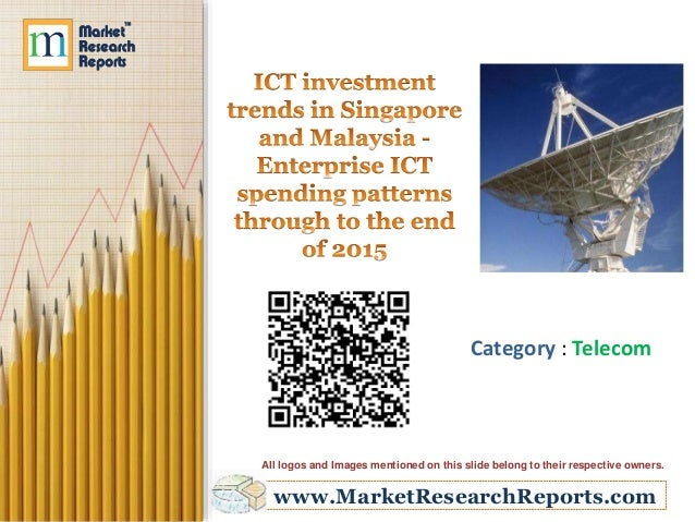 ICT investment trends in Singapore and Malaysia