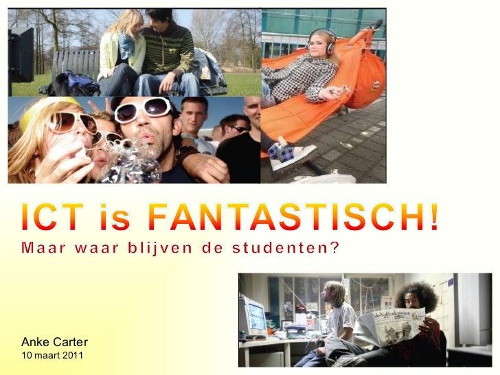 Ict is fantastisch  ict-noord-nederland - maart 2011