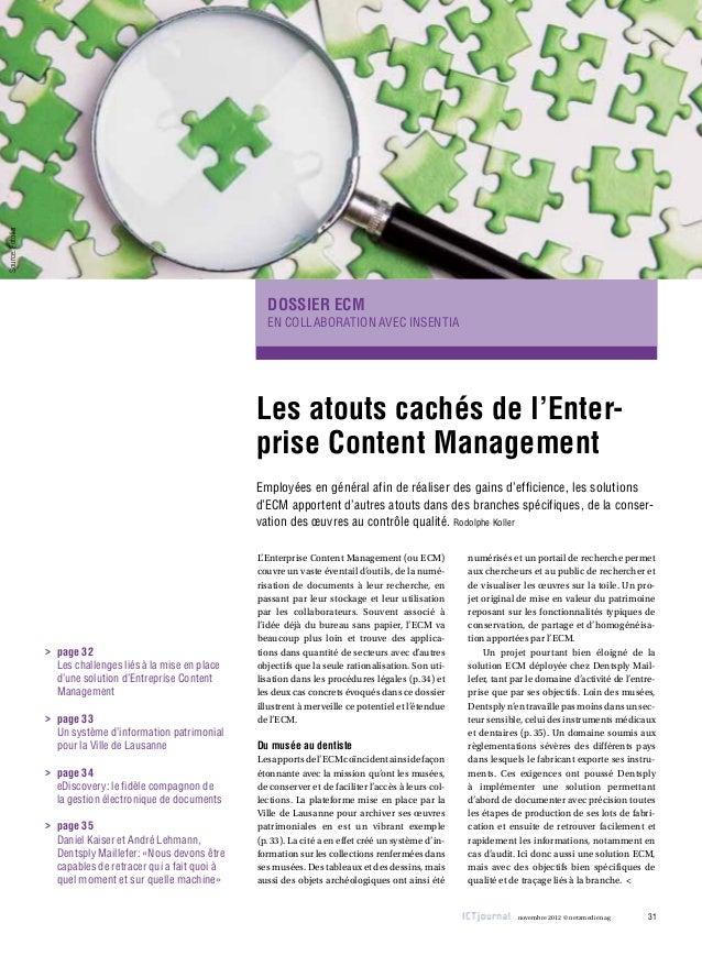 Source: Fotolia  Dossier ECM En collaboration avec Insentia  Les atouts cachés de l'Enterprise Content Management Employée...