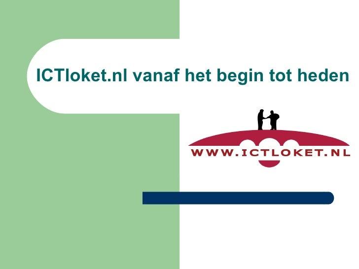 ICTloket.nl vanaf het begin tot heden