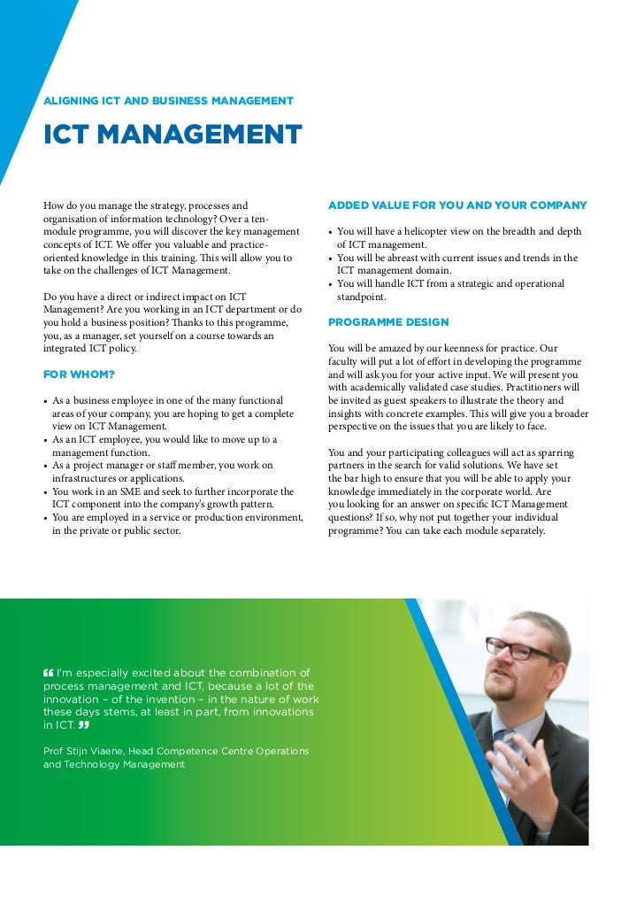 Aligning ICT and business managementICT ManagementHow do you manage the strategy, processes and                 Added valu...