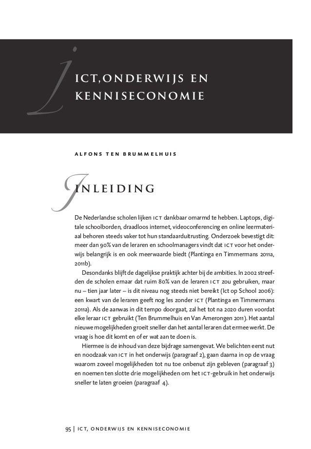�   i c t, on d er w i j s e n    k en n i se c on o m i e�    alfons ten brummelhuis    inleiding    De Nederlandse schol...