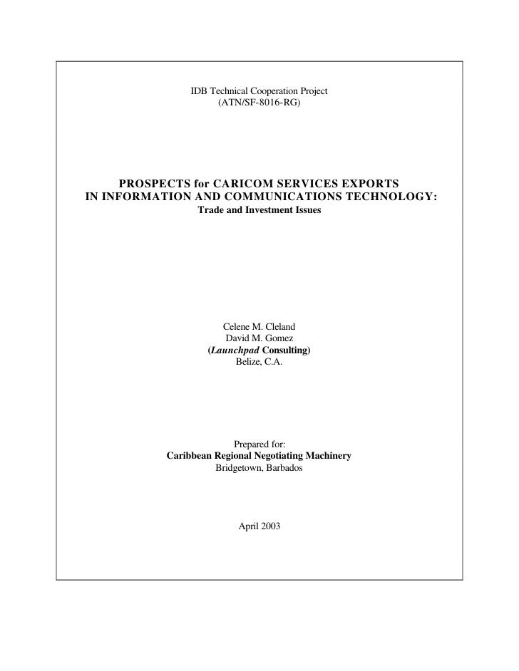 IDB Technical Cooperation Project                     (ATN/SF-8016-RG)          PROSPECTS for CARICOM SERVICES EXPORTS IN ...