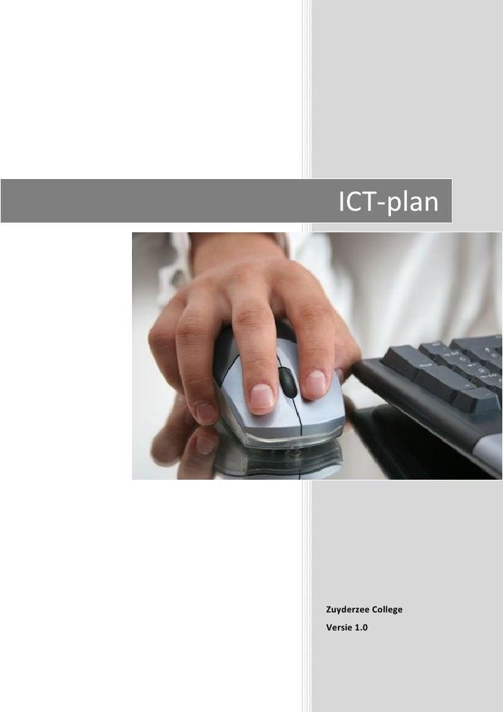 ICT‐plan                                       ZuyderzeeCollege     Versie1.0