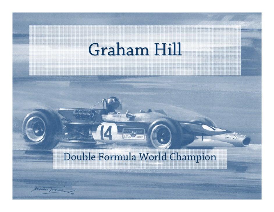 Graham Hill     Double Formula World Champion
