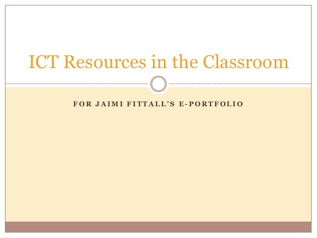 Ict resources in the classroom