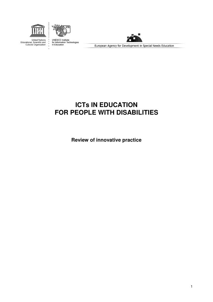ICTs IN EDUCATIONFOR PEOPLE WITH DISABILITIES    Review of innovative practice                                    1