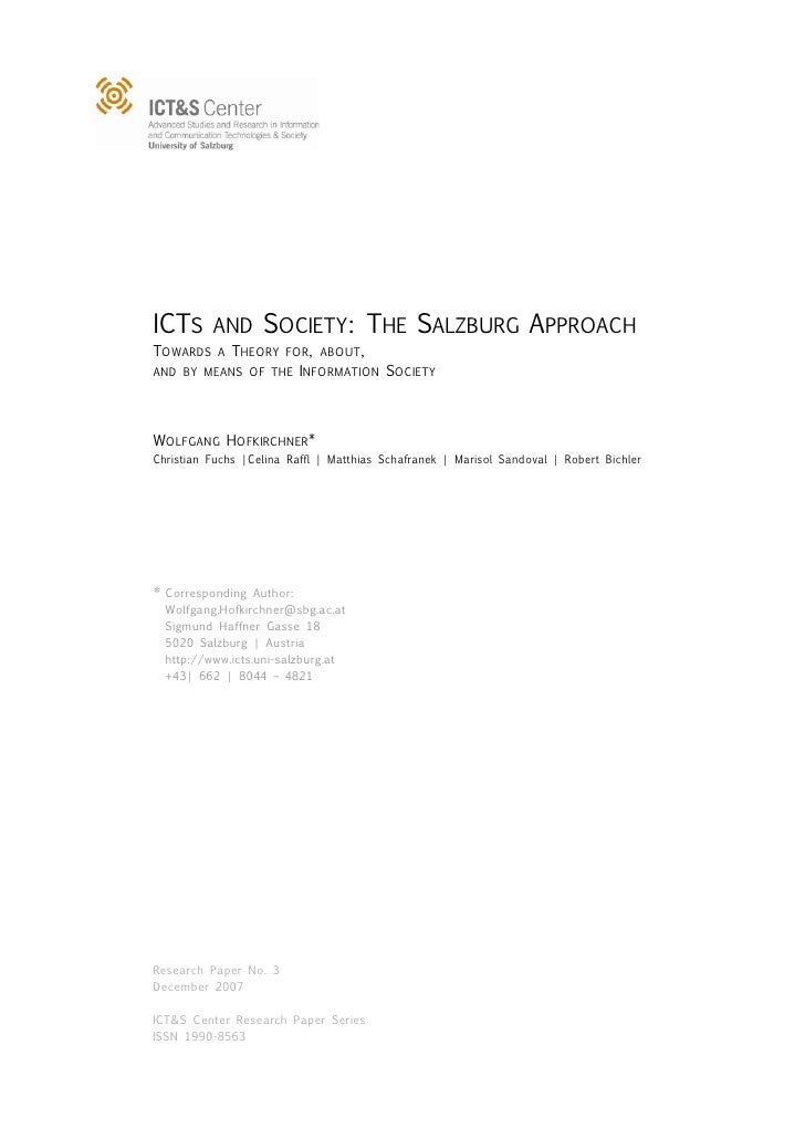ICTS      AND      SOCIETY: THE SALZBURG APPROACHTOWARDS A THEORY FOR, ABOUT,AND BY MEANS OF THE INFORMATION SOCIETYWOLFGA...