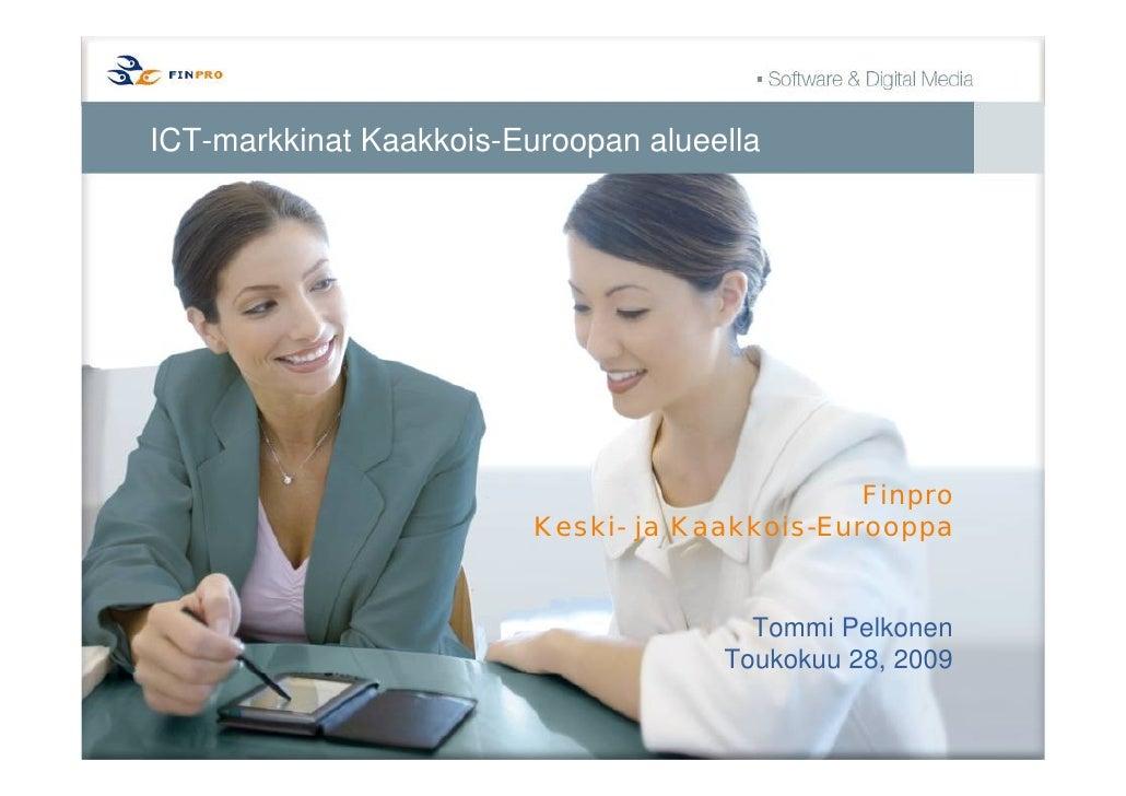 ICT-markkinat Kaakkois-Euroopan alueella                                                    Finpro                        ...