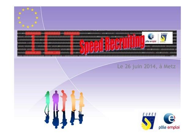 Le 26 juin 2014, à Metz