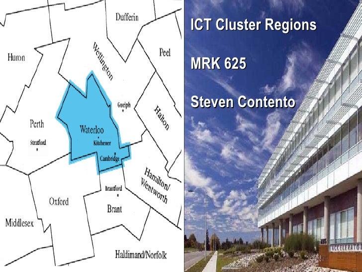 ICT Cluster Regions  MRK 625  Steven Contento