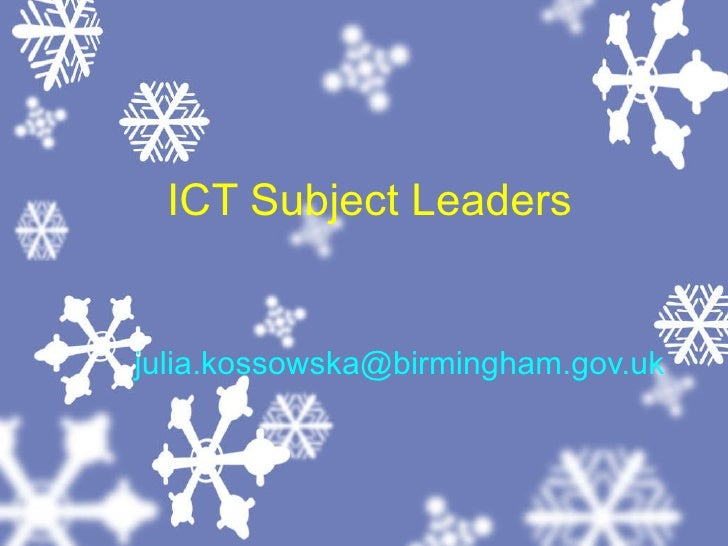 ICT Subject Leaders [email_address]