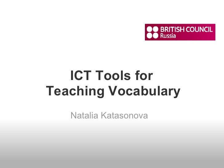 ICT Tools for Teaching Vocabulary