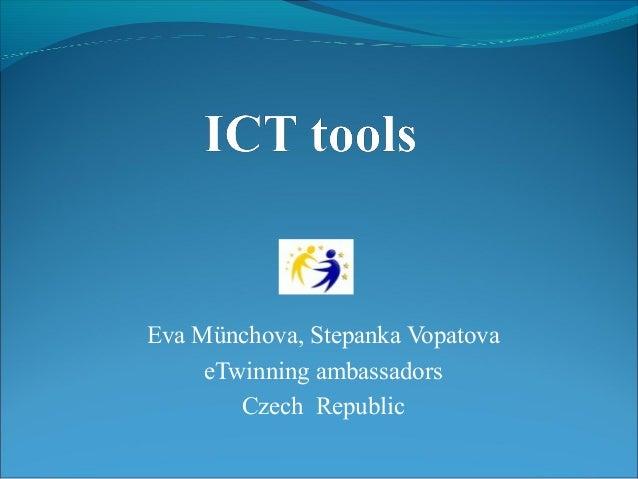 Eva Münchova, Stepanka Vopatova eTwinning ambassadors Czech Republic