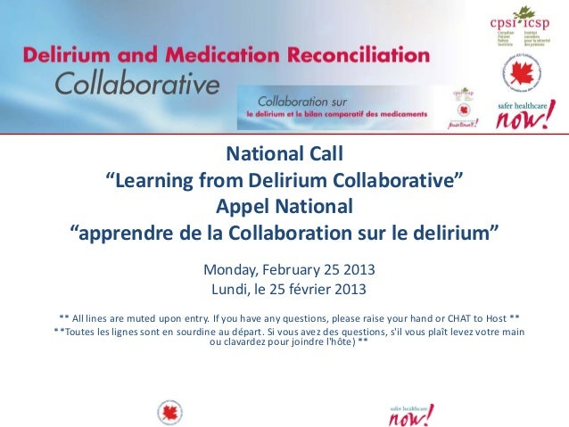 "National Call      ""Learning from Delirium Collaborative""                  Appel National   ""apprendre de la Collaboration..."