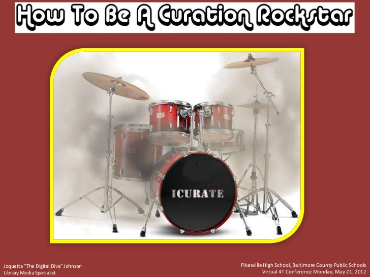 iCurate: How To Be a Curation Rockstar 4Tedition