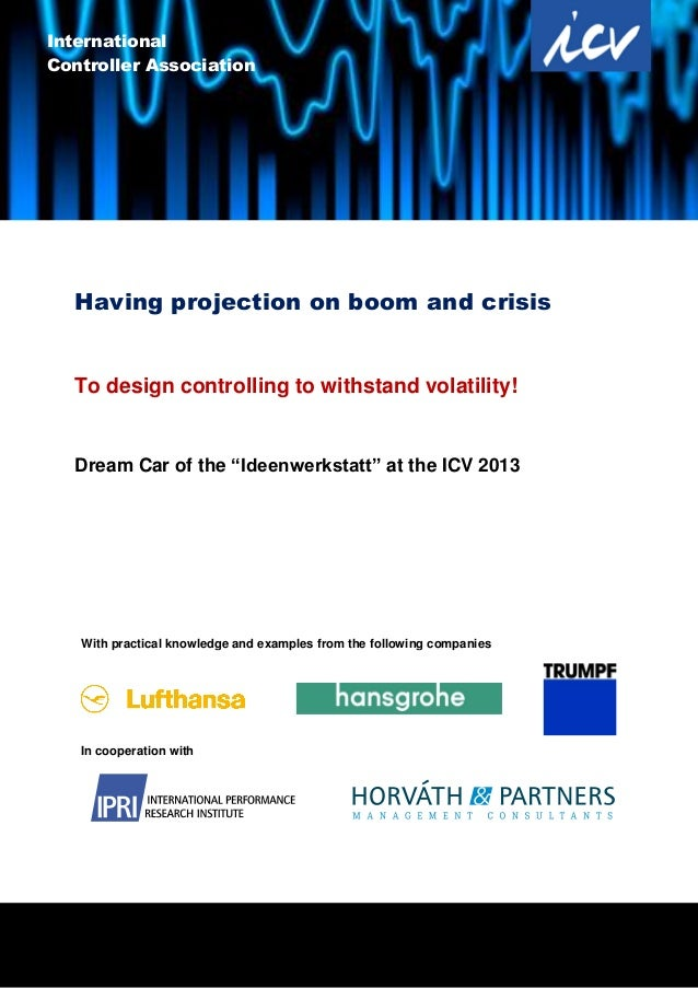 """1 Having projection on boom and crisis To design controlling to withstand volatility! Dream Car of the """"Ideenwerkstatt"""" at..."""