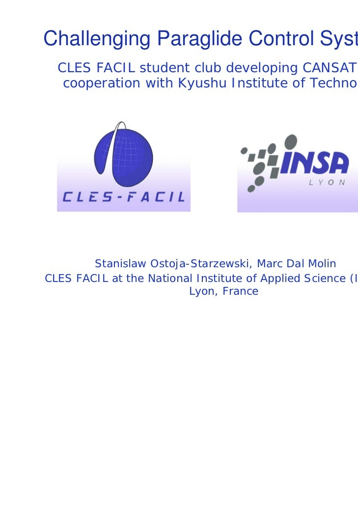 Challenging Paraglide Control System  CLES FACIL student club developing CANSAT in   cooperation with Kyushu Institute of ...