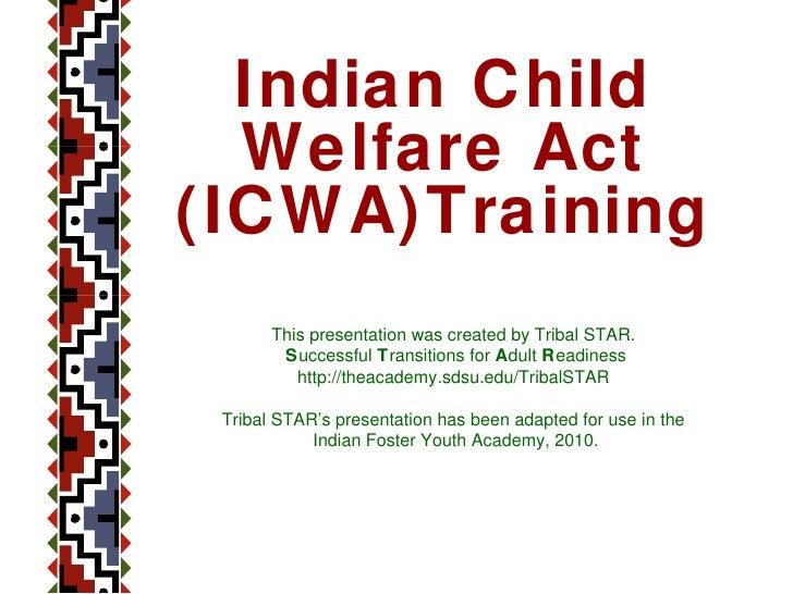 Icwa and ca law academy presentation