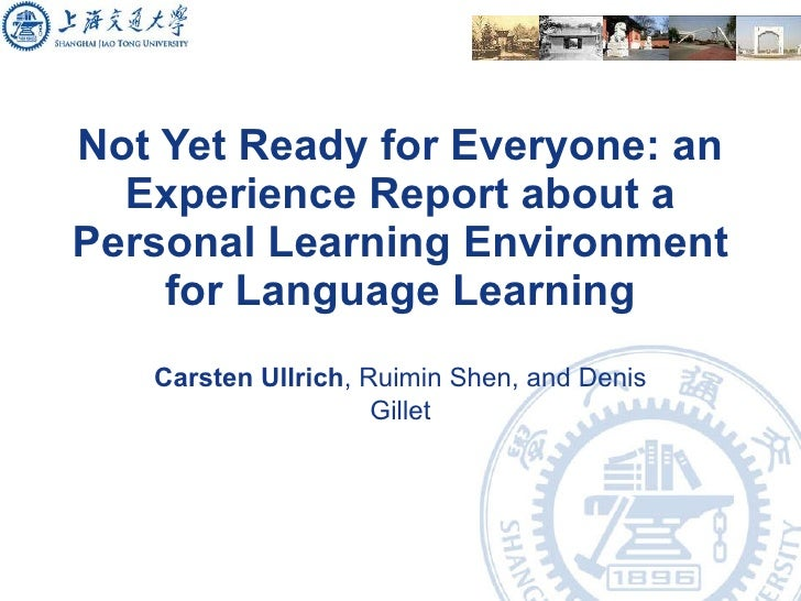 Not Yet Ready for Everyone: PLE for language learning