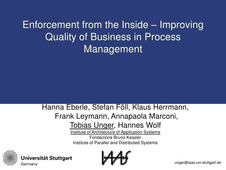 Enforcement from the Inside – Improving  Quality of Business in ProcessManagement<br />