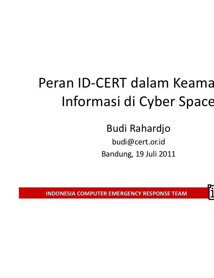 Peranan ID-CERT Dalam Keamanan Cyber Space