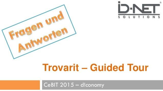 Trovarit – Guided Tour CeBIT 2015 – d!conomy