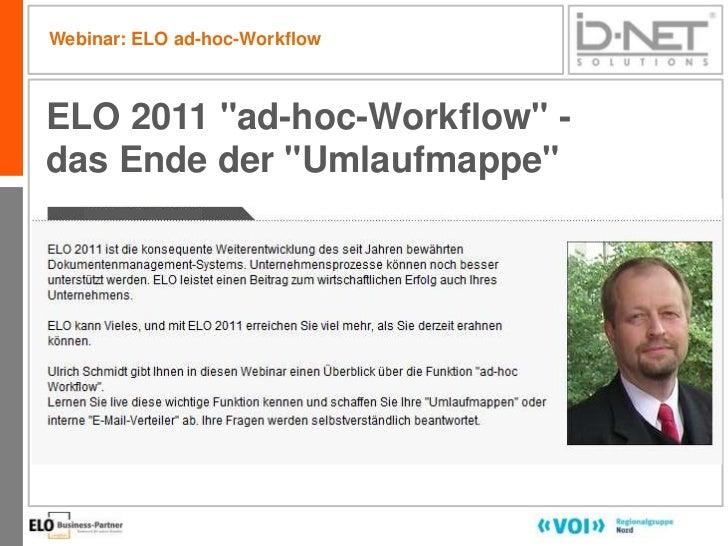 """Webinar: ELO ad-hoc-WorkflowELO 2011 """"ad-hoc-Workflow"""" -das Ende der """"Umlaufmappe""""                               1"""