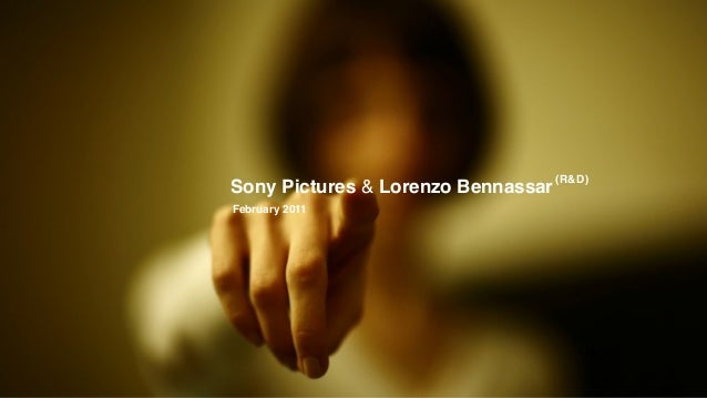 Sony Pictures & Lorenzo Bennassar (R&D) February 2011