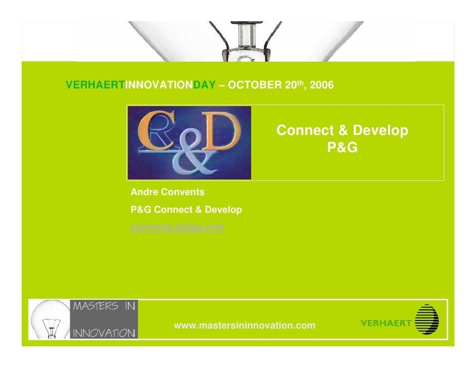 VERHAERTINNOVATIONDAY – OCTOBER 20th, 2006 www.mastersininnovation.com                                                    ...