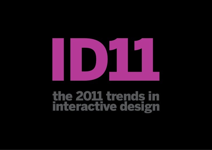 The 2011 trends in interactive design