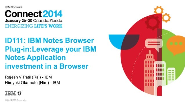 Id111 - IBM Notes Browser Plug-in at Connect 2014