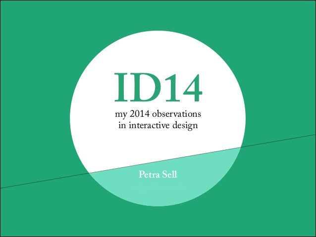 ID14 – my 2014 observations in interactive design