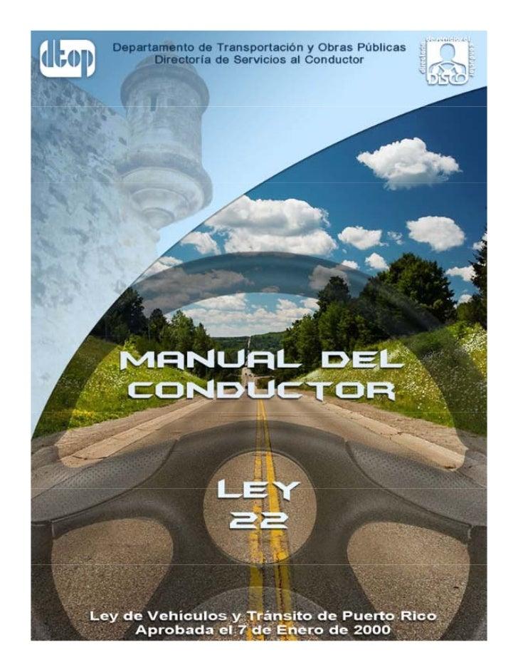 MANUAL PARA ESTUDIO DE LA LEY NÚM. 22,                          DEL 7 DE ENERO DE 2000,                     SEGÚN ENMENDAD...