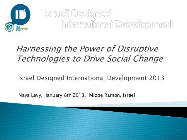 Israel Designed International Development 2013Nava Levy, January 8th 2013, Mizpe Ramon, Israel