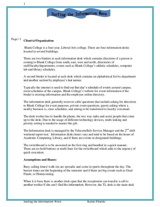 1Page | 1 Client(s)/Organization         Blank College is a four year, Liberal Arts college. There are four information de...