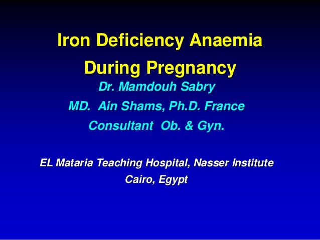 Iron Deficiency Anemia during pregnancy