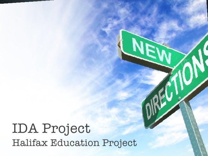 IDA Project Halifax Education Project