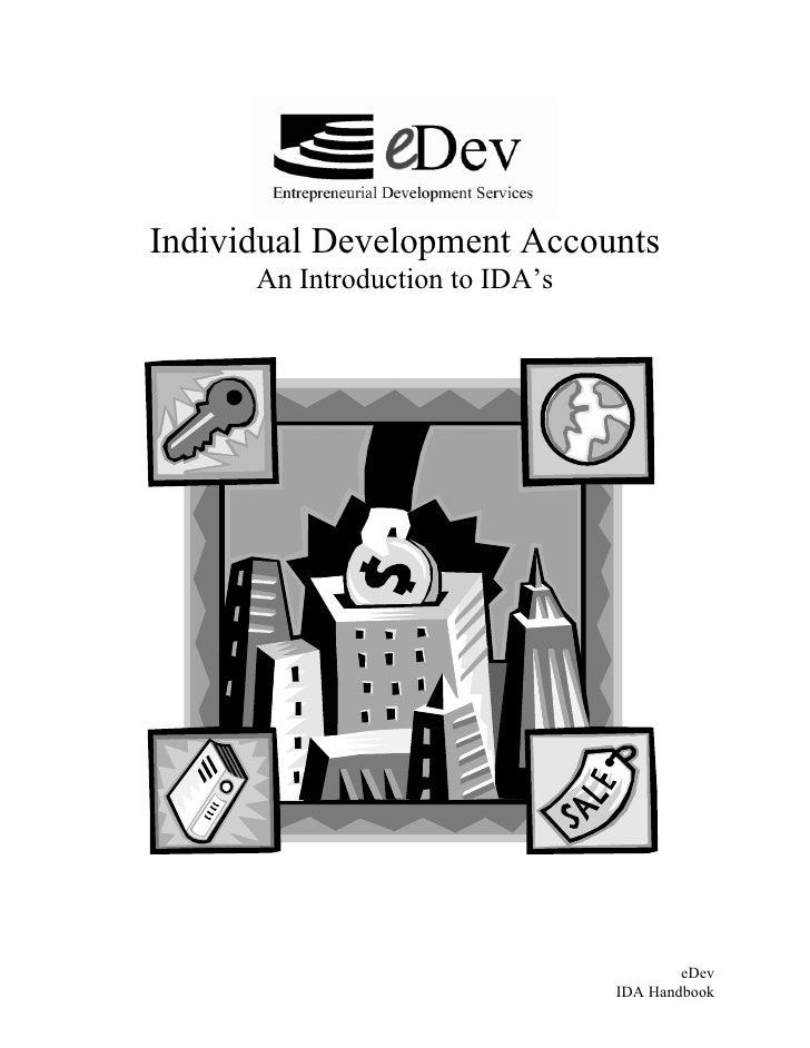 Individual Development Accounts       An Introduction to IDA's                                              eDev          ...