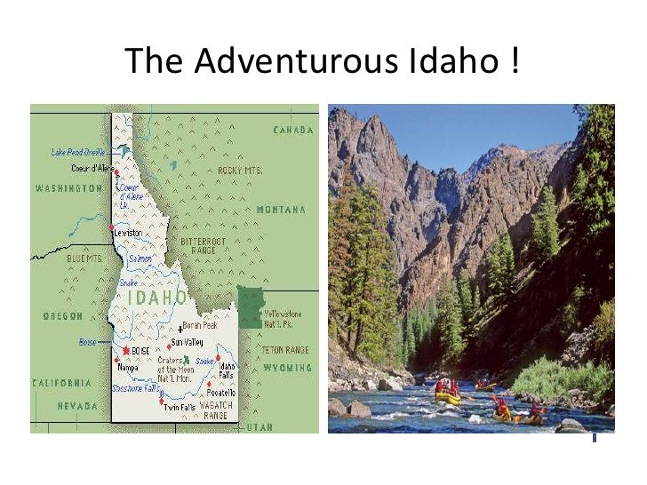 The Adventurous Idaho !<br />