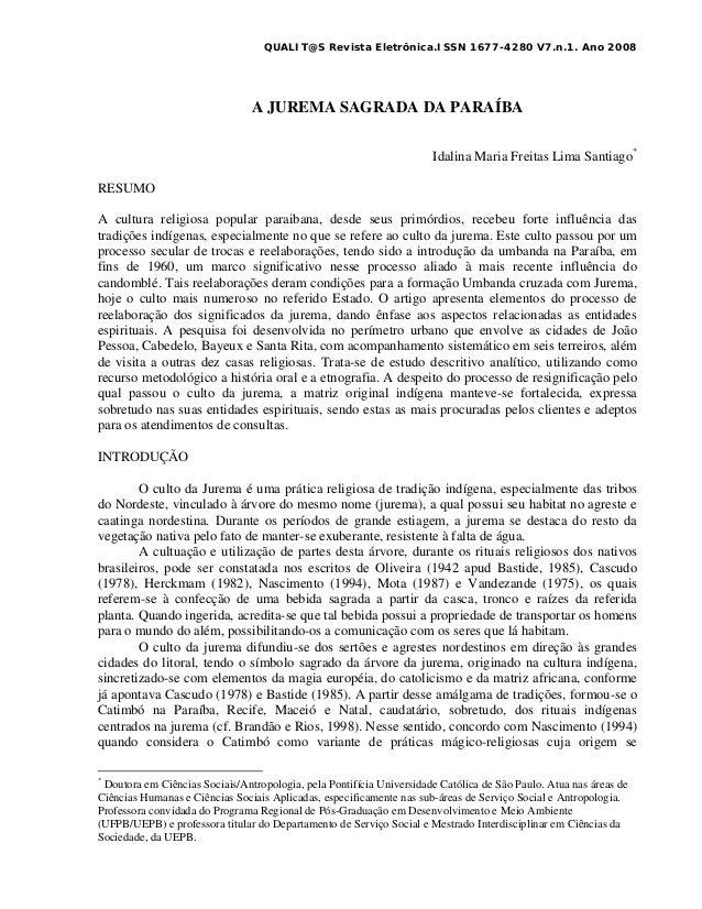 QUALIT@S Revista Eletrônica.ISSN 1677-4280 V7.n.1. Ano 2008A JUREMA SAGRADA DA PARAÍBAIdalina Maria Freitas Lima Santiago*...