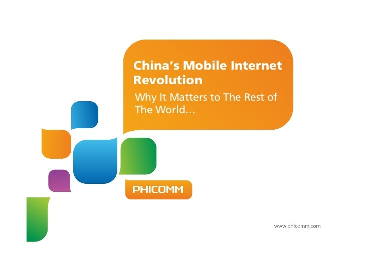 China's Mobile InternetRevolution  Why It Matters to The Rest ofThe World…