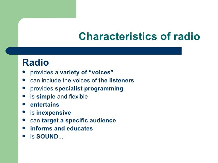 the features of a radio used The rise of cmj coincided with the heyday of college radio during the late 1980s  and early '90s though initially used as an education tool for.
