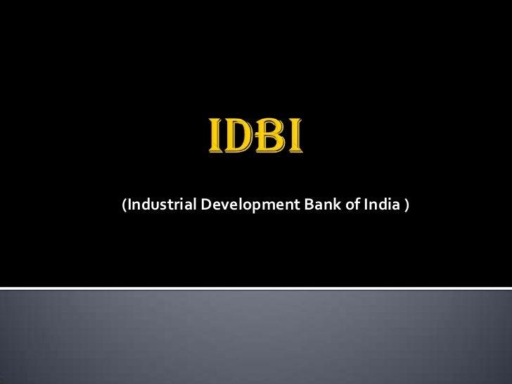 (Industrial Development Bank of India )