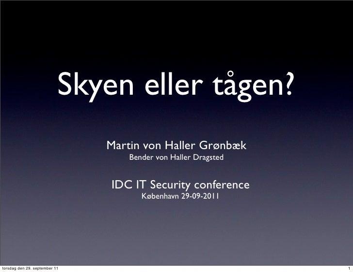 IDC Skyen eller Tågen (29-09-2011)