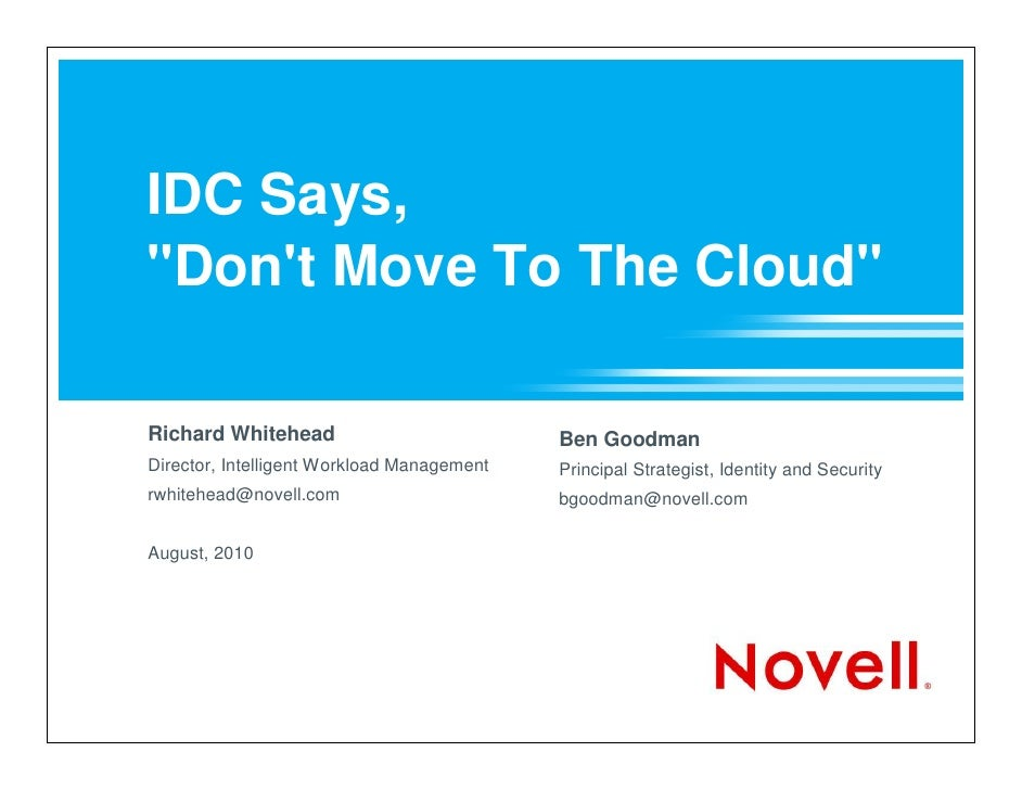 IDC Says, Don't Move To The Cloud