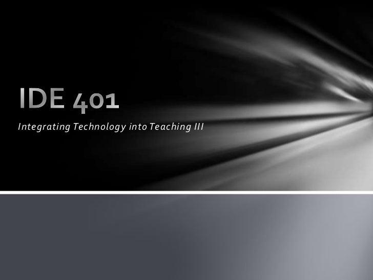 Integrating Technology into Teaching III