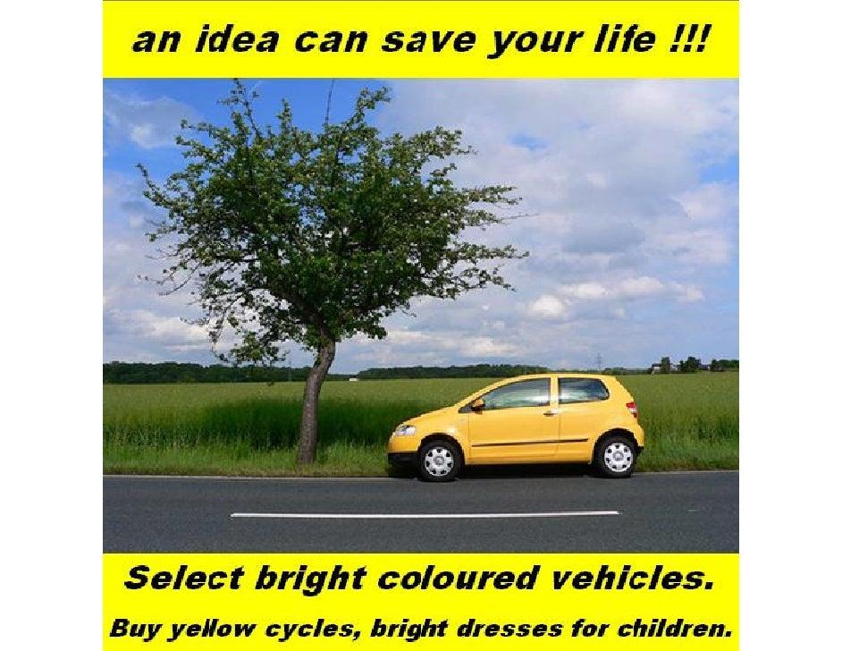An idea can save your life